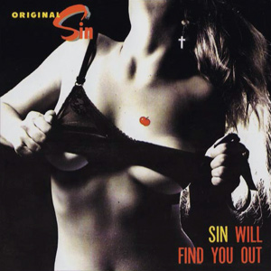 Original Sin – Sin Will Find You Out (1986)